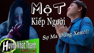 Một Kiếp Người ( MV Official ) Huỳnh Nhật Thanh | Nghe Bài Này Thắm Từng Câu, Từng Chữ Vào Tim
