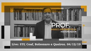 Live: STF, Coaf, Bolsonaro e Queiroz. 04/12/19