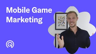 Mobile Game Marketing 👾The Ultimate 2020 Guide
