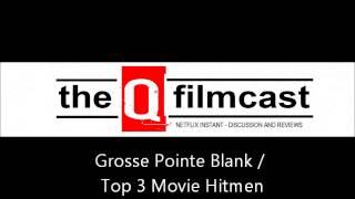 REVIEW : Grosse Pointe Blank / Top 3 Movie Hitmen