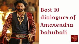 best 10 dialogues of bahubali 2