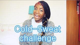 Cold-Sweat Challenge