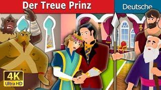 Der Treue Prinz   Gute Nacht Geschichte   Deutsche Märchen