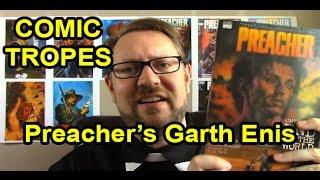 Garth Ennis' Preacher is Dark - Comic Tropes (Episode 2)