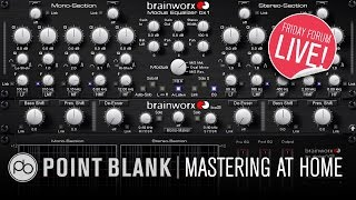 Mastering at Home with Waves, Brainworx & More (FFL!)