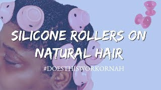 Silicone Rollers On Type 4 Natural Hair?! | Shook or Nah ?