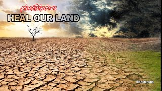 Planetshakers - Heal Our Land (Lyrics)