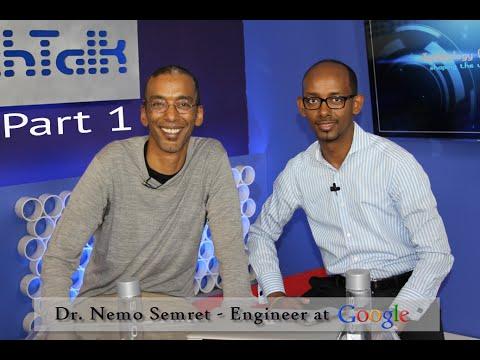 S6 Ep. 7 - Dr. Nemo Semret Engineer at Google Part 1 - TechTalk with Solomon