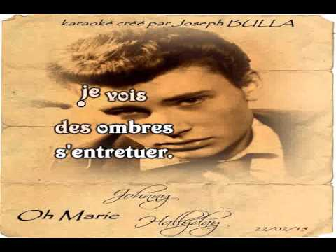 Johnny Hallyday   Oh Marie karaoké Joseph BULLA