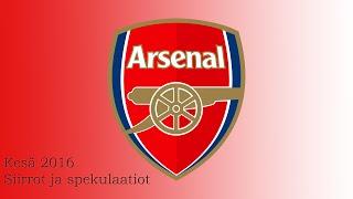 Kesä 2016: Siirrot & Spekuloinnit   Arsenal F.C