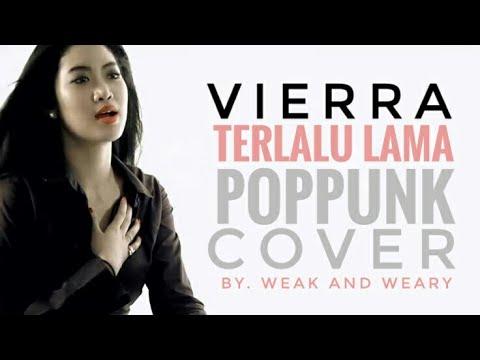 VIERRA - TERLALU LAMA [POP PUNK COVER]