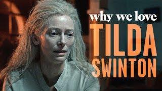 Why We Love Tilda Swinton
