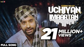 Babbu Maan - Uchiyan Imaartan | Full Audio Song | Latest Punjabi Songs Collections