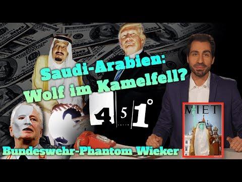 451 Grad | Wer und Was ist Saudi Arabien | Trump Rüstungsverkauf an Riad |35