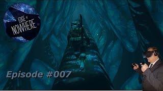 Edge of Nowhere VR - Geothermik - #007 - [Deutsch] [HD+] [Oculus Rift]