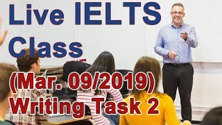 IELTS Live Class - Task 2 - Adv and Disadv of Both