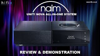 Naim Uniti Nova All-In-One System Review and Demonstration