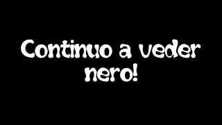 [Song+Testo] Vedo Nero... Ed è Pepo