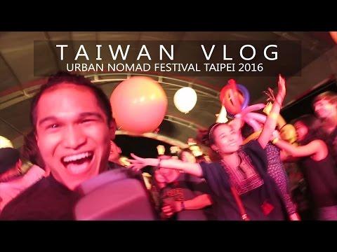 Urban Nomad Music Festival 2016 | TAIPEI, TAIWAN VLOG