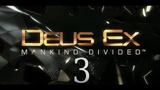 Cry Plays: Deus Ex: Mankind Divided [P3]