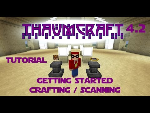 Minecraft - Mod Tutorial Thaumcraft 4.2 Part 01 - Getting started and Scanning Order