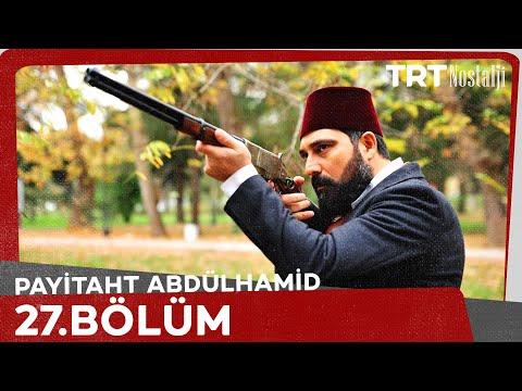 Payitaht 'Abdülhamid' 27.Bölüm