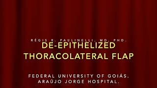 De-epithelized thoracolateral flap 2018