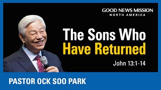 The sons who have returned | Pastor Ock Soo Park | Sunday Service Sermon (12/13/2020)