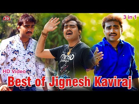 Best Of Jignesh Kaviraj Hit Songs 3 In 1