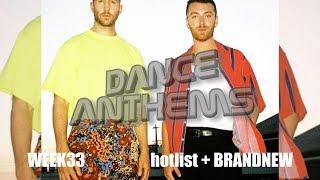 DANCE ANTHEMS hotlist WEEK 33 (3rd week of august '18)