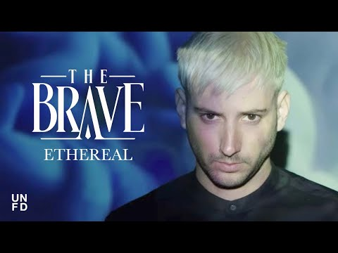 The Brave - Ethereal [Official Music Video]