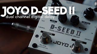 Exploring the JOYO D-Seed II Digital Delay - Sketch/Sounds/Demo