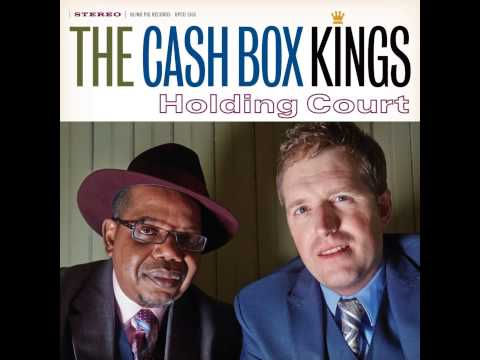 Cash Box Kings - Download Blues