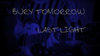 Bury Tomorrow - Last Light (Guitar Cover W/ Tabs)