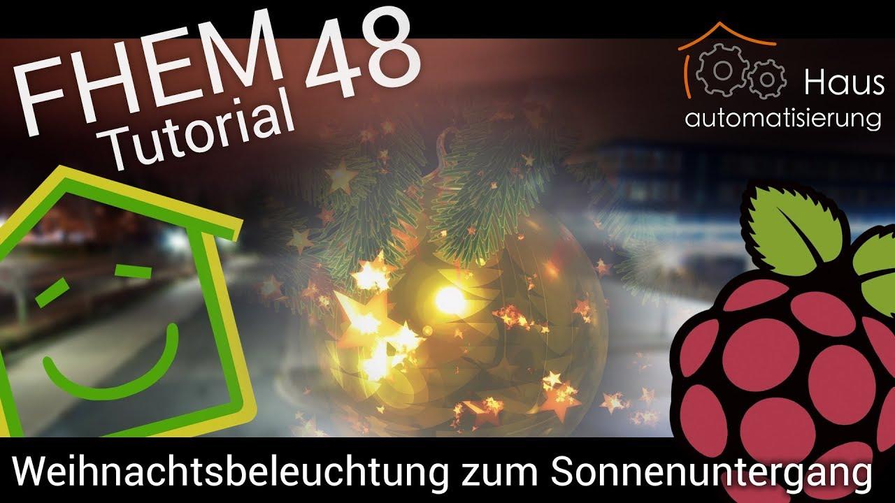 Haus Weihnachtsbeleuchtung.Fhem Tutorial Part 48 Weihnachtsbeleuchtung Haus Automatisierung Com