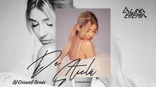 Alina Eremia - De Sticla DJ Criswell Remix
