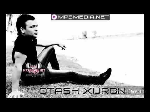 OTASH HIJRON TO KILDI MP3 СКАЧАТЬ БЕСПЛАТНО