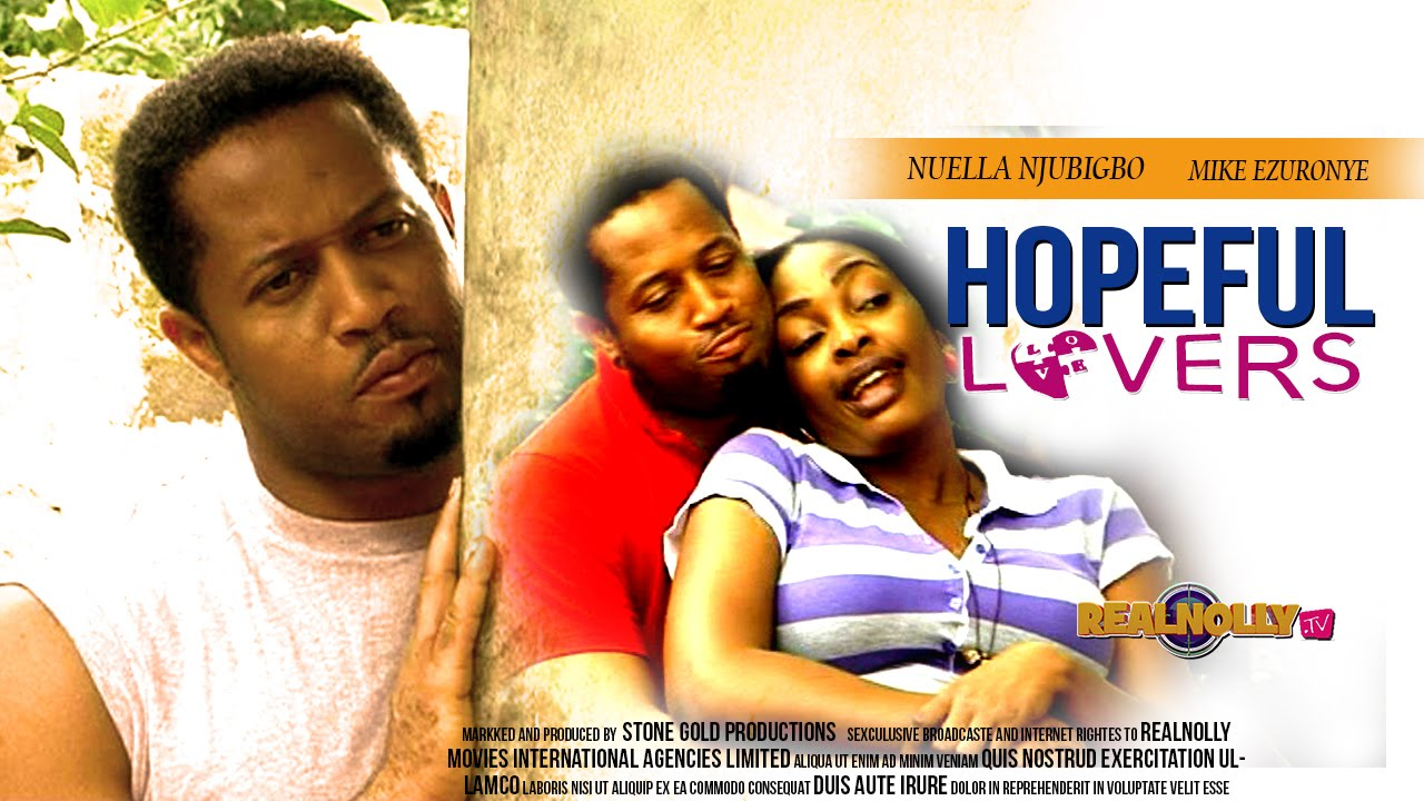 Download 2015 Latest Nigerian Nollywood Movies - Hopeful Lovers 1