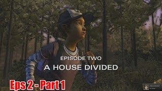 The Walking Dead Season 2 Walkthrough - Episode 2 A House Divided Part 1