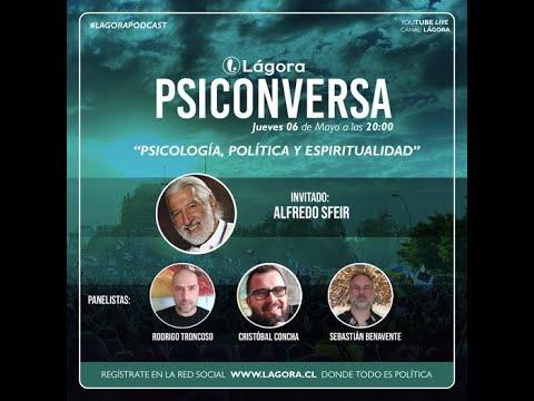 Psiconversa - Psicología, Política y Espiritualidad - Alfredo Sfeir
