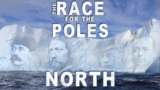 Race for the Poles: North