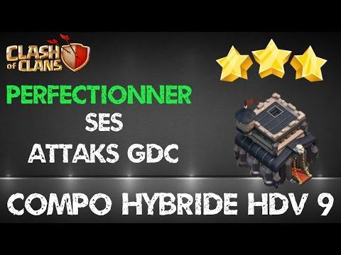 [Hdv 9] Attaques et compo GDC 3 étoiles - Clash of Clans