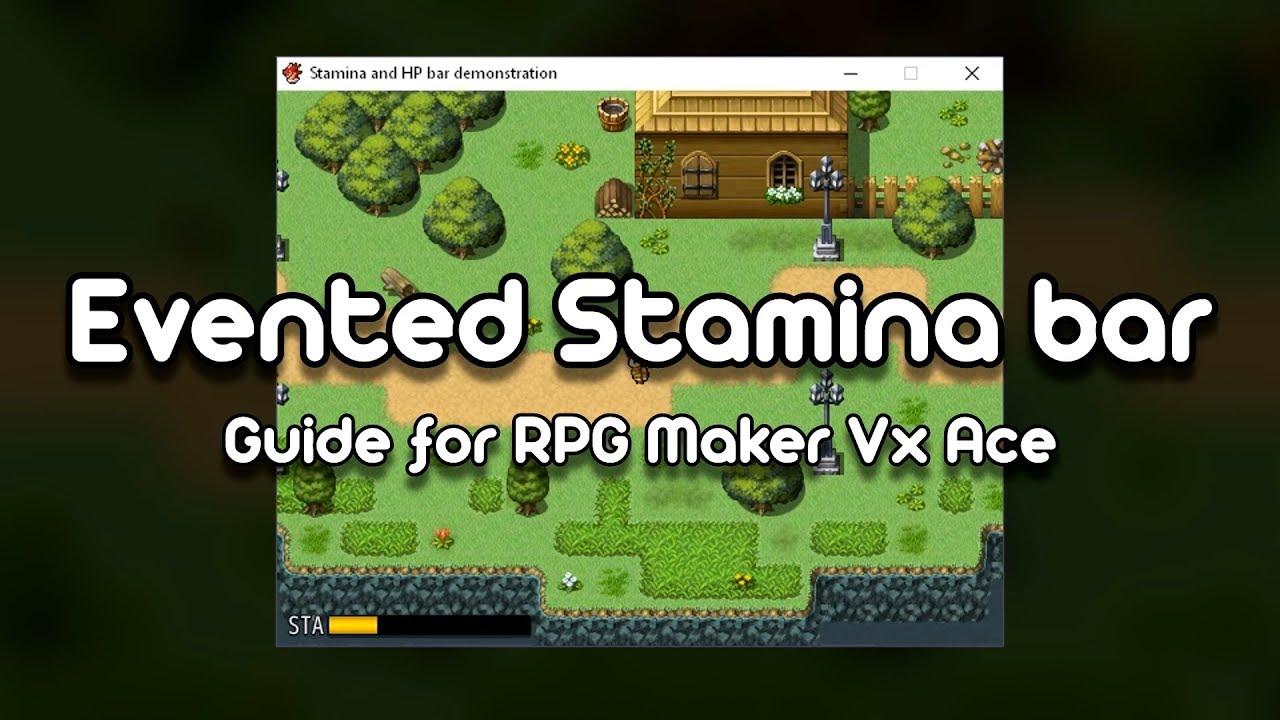 Stamina Bar Event Tutorial for RPG Maker Vx Ace