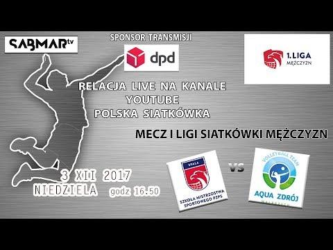 I Liga siatkówki SMS PZPS Spała - Aqua Zdrój Wałbrzych