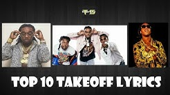 Top 10 Takeoff Lyrics (Migos)