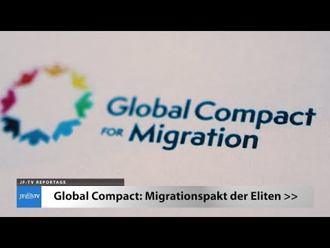 Migrationspakt der Eliten (JF-TV Reportage)