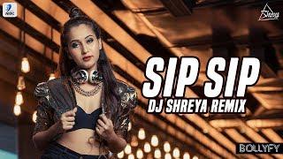 Sip Sip Remix DJ Shreya Mp3 Song Download