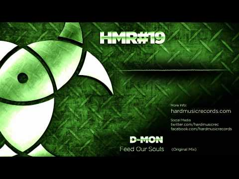 D-Mon - Feed Our Souls - HMR019 - Hard Music Records