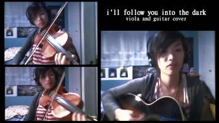 I Will Follow You Into the Dark (Death Cab for Cutie) - viola cover