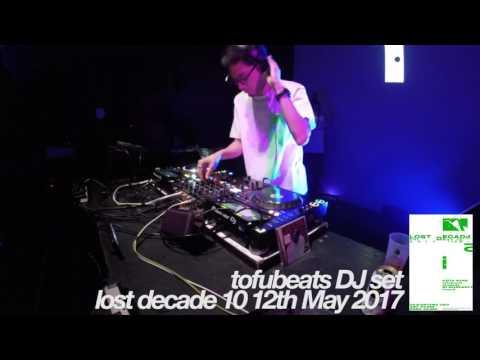 tofubeats DJ set / lost decade 10 20170512